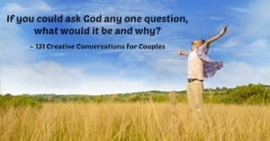 131 Creative Conversations For Couples 5