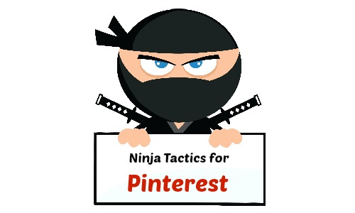 How to Become a Pinterest Ninja