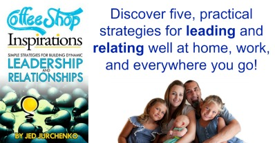 Coffee Shop Inspirations: a book for everyday leaders on everyday leadership