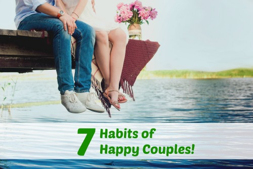 Seven Habits of Happy Couples