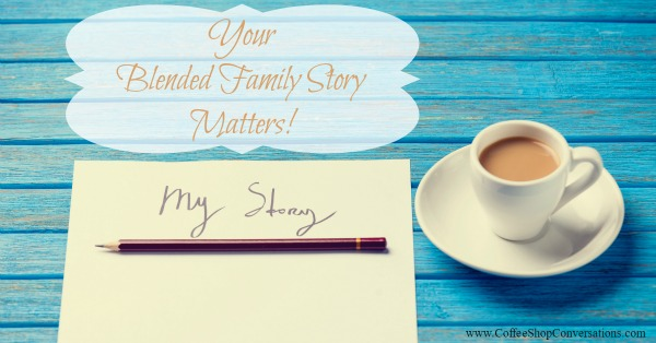 Your Blended Family Story