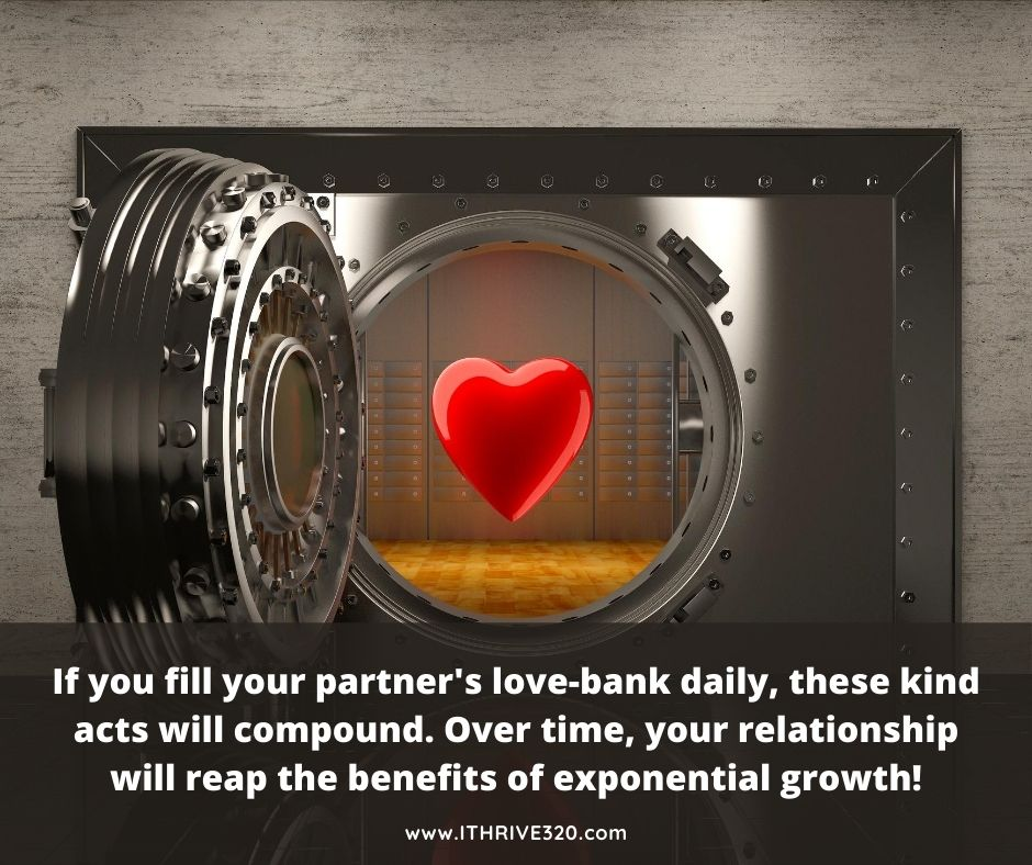 Grow your relationship by filling love-banks