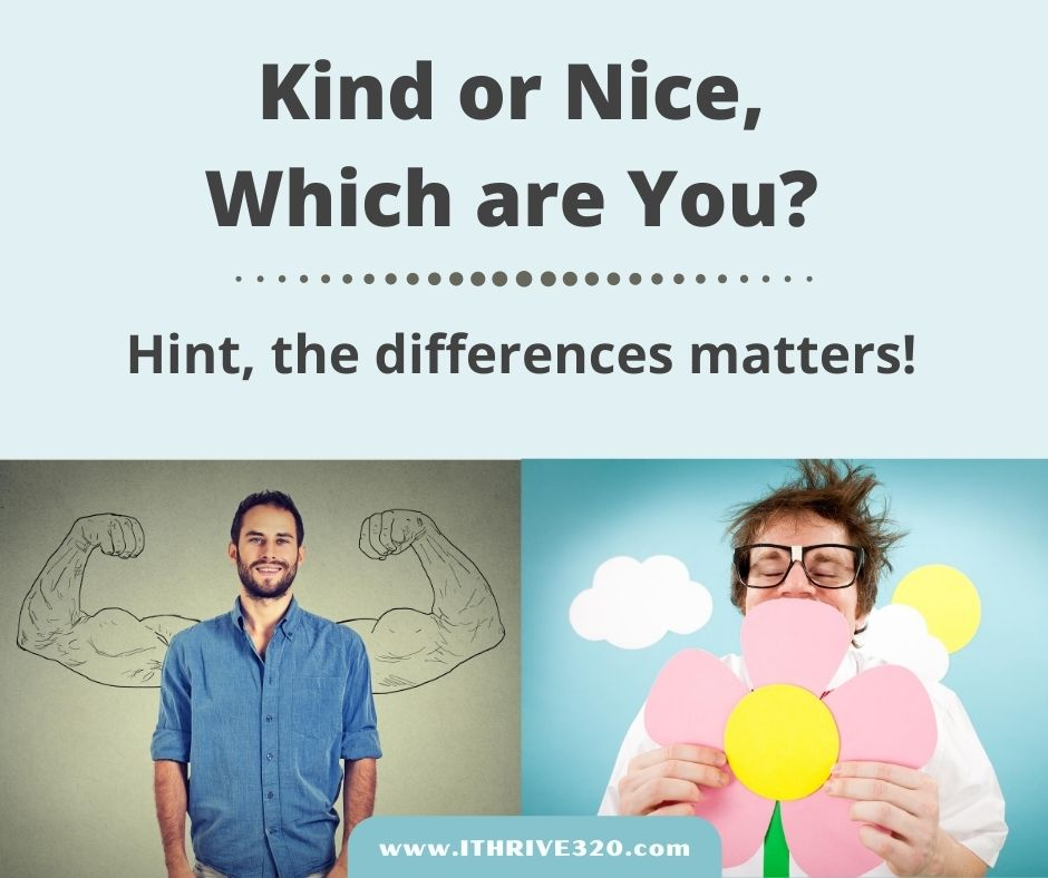 Kind or Nice, what's the difference?