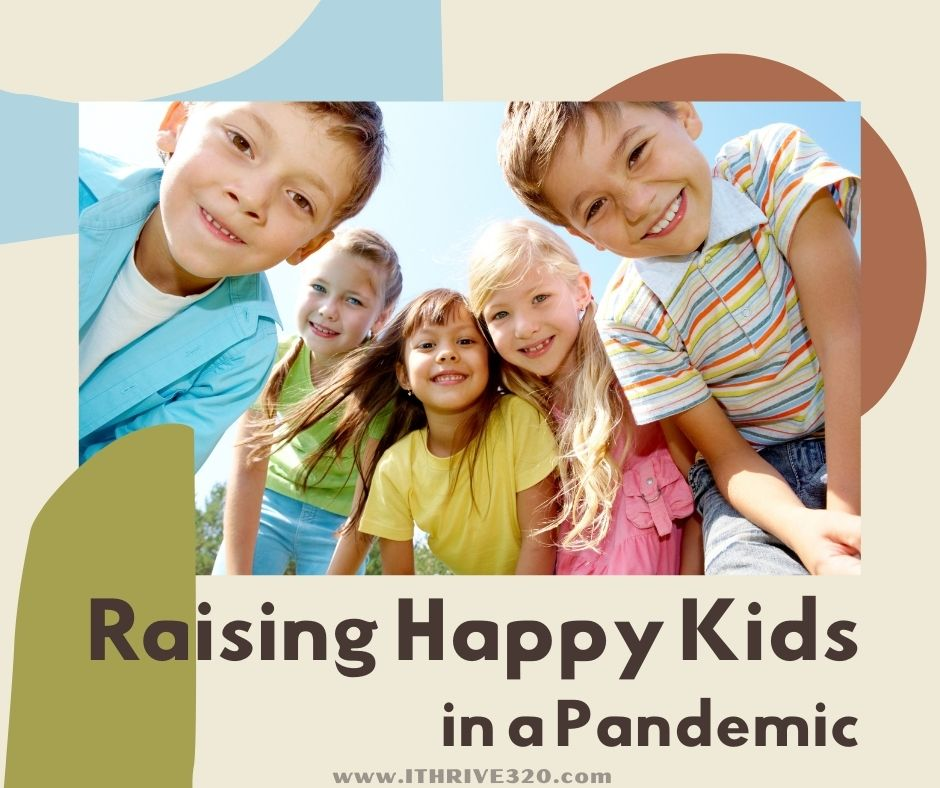 Creative Parenting Ideas. Raising happy kids in a pandemic.