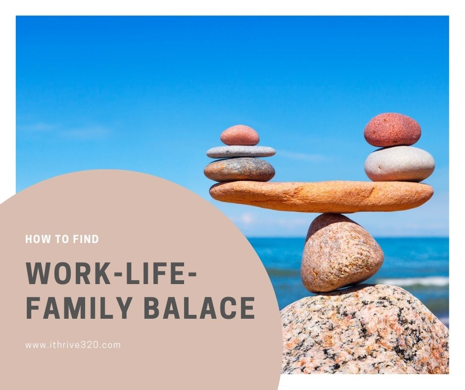 How to find work-life-family balance