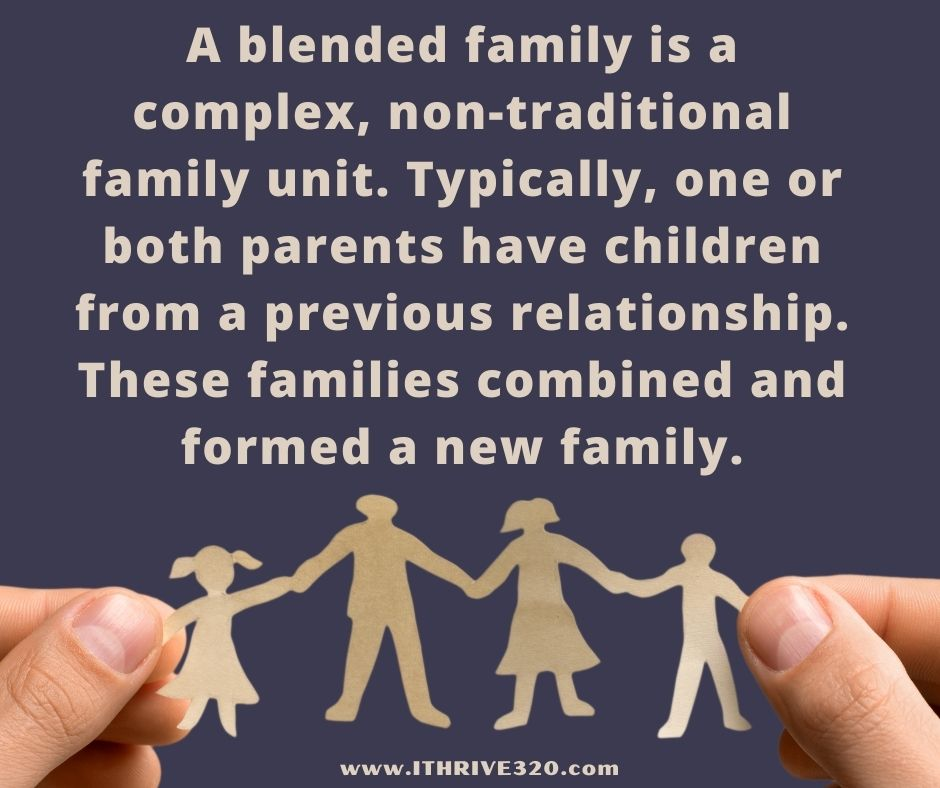 What is a blended family?