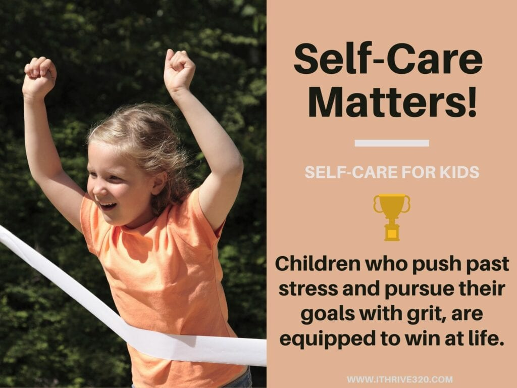 Childhood Self-Care and pushing past childhood stresses quote