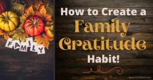 How to Create a Family Gratitude Habit
