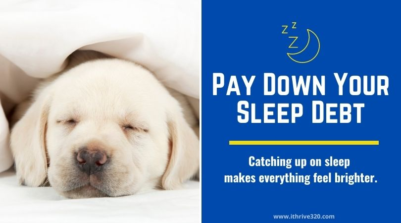 Self-Care Strategy 4-Pay down your sleep debt