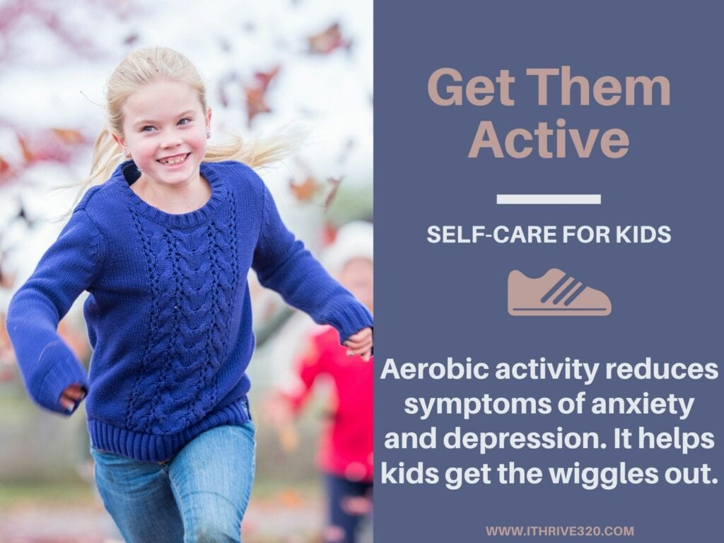 Self-Care for Kids: Get Them Active