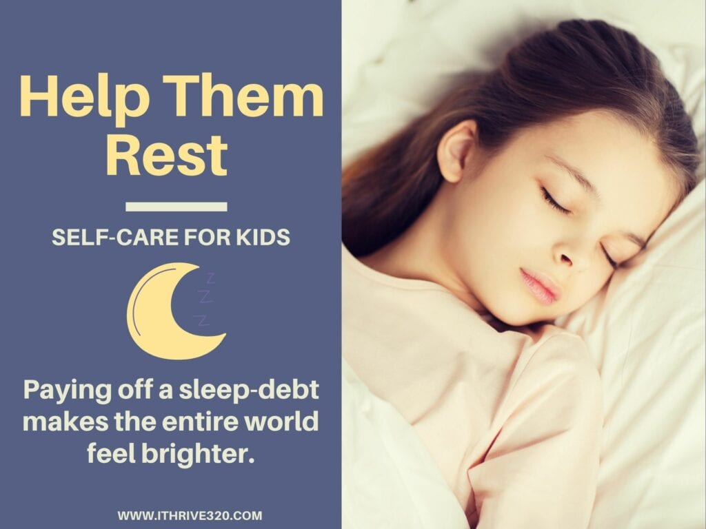 Self-Care for Kids: Help Them Rest