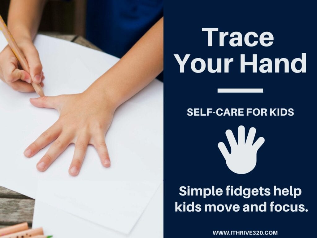 Self-Care for Kids: Trace Your Hand
