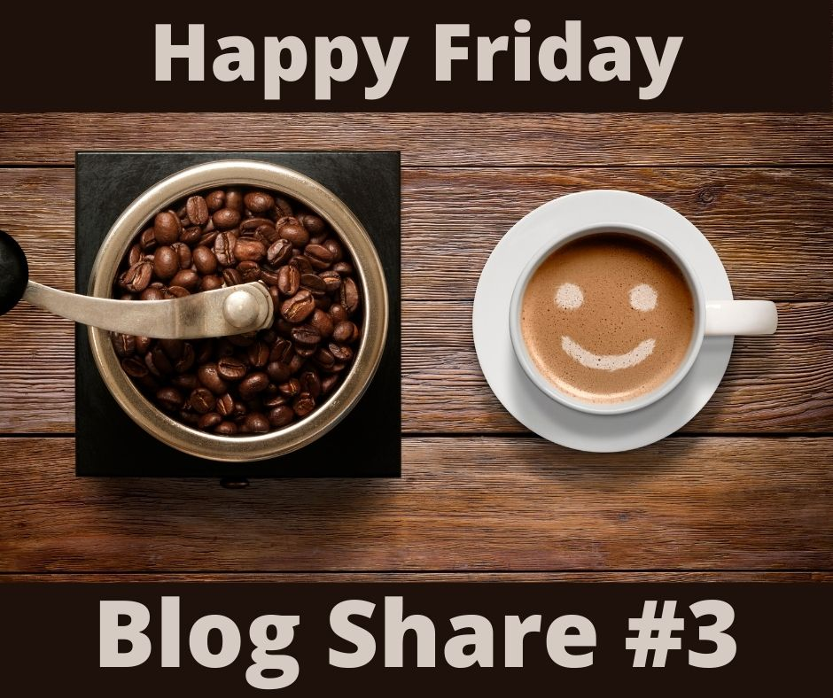 Happy Friday Blog Share 3
