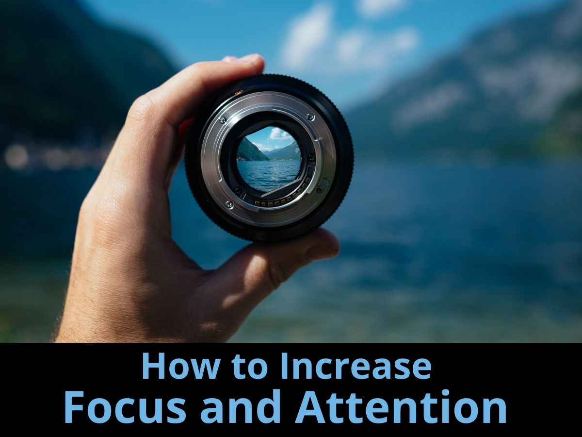 How to Increase Focus and Attention: Focused attention in leadership